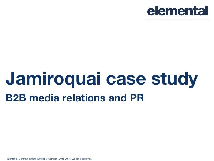 Jamiroquai case study B2B media relations and PR