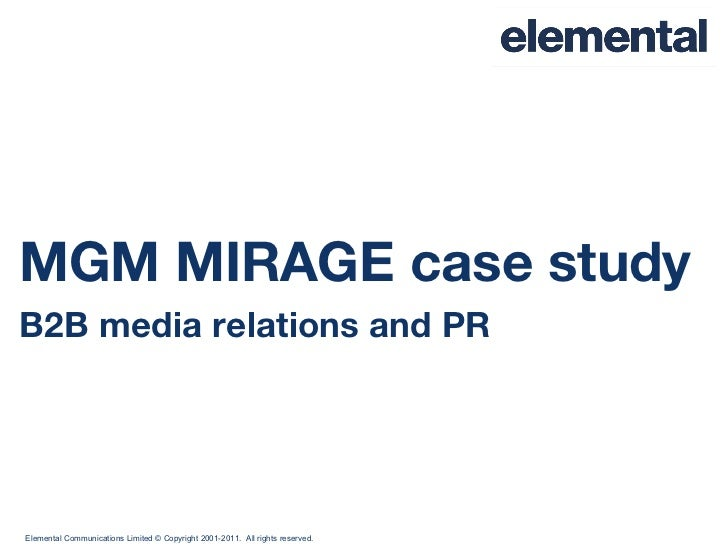MGM MIRAGE case study B2B media relations and PR