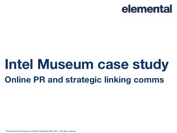 Intel Museum case study Online PR and strategic linking comms