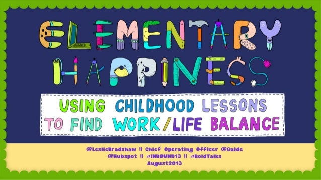 Elementary Happiness