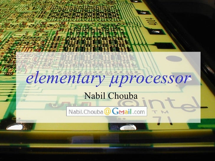 Elementary µprocessor tutorial