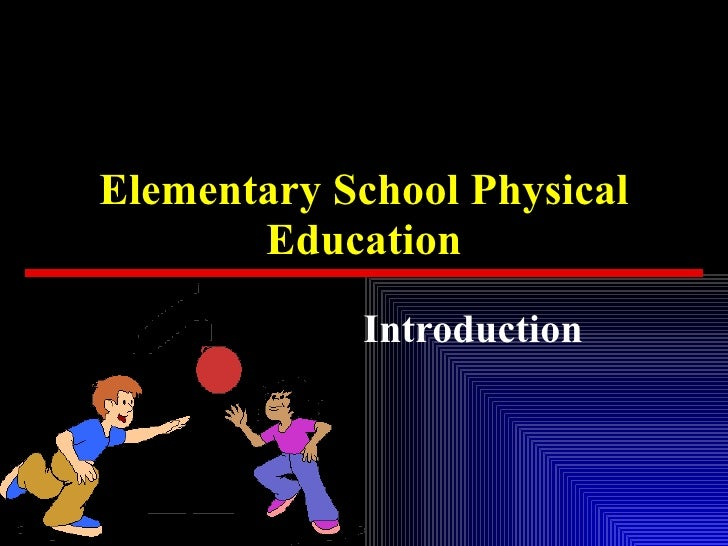 Elementary School Physical Education Introduction