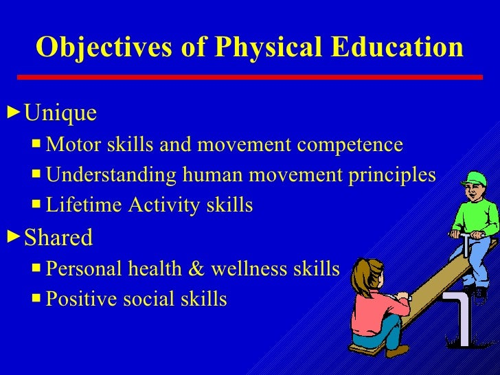 what are the objectives of physical education