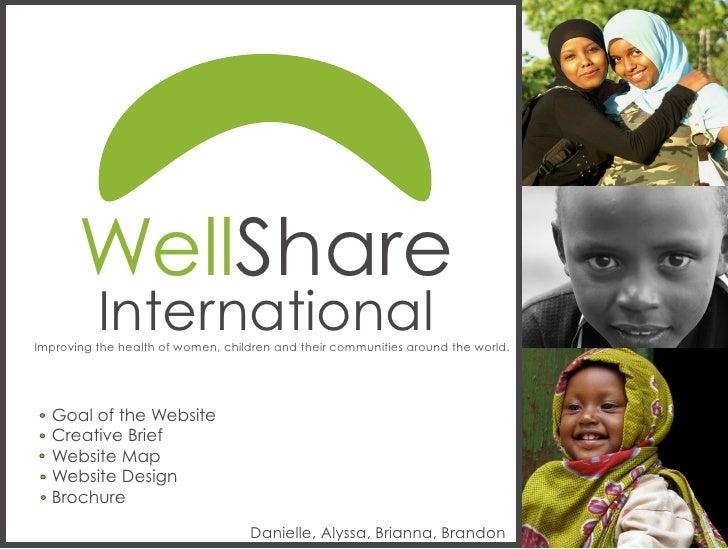 WellShare           International Improving the health of women, children and their communities around the world.       Go...