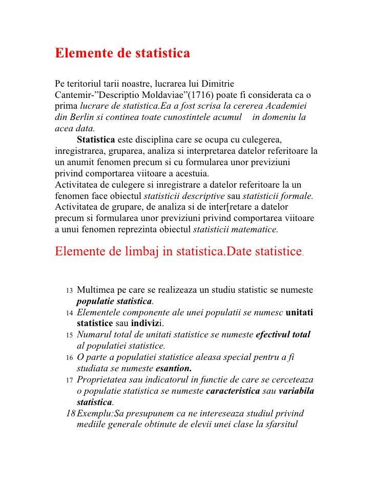 """Elemente de statistica Pe teritoriul tarii noastre, lucrarea lui Dimitrie Cantemir-""""Descriptio Moldaviae""""(1716) poate fi c..."""
