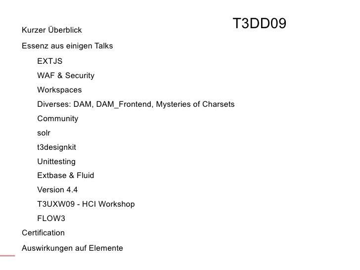 T3DD09 <ul><li>Kurzer Überblick