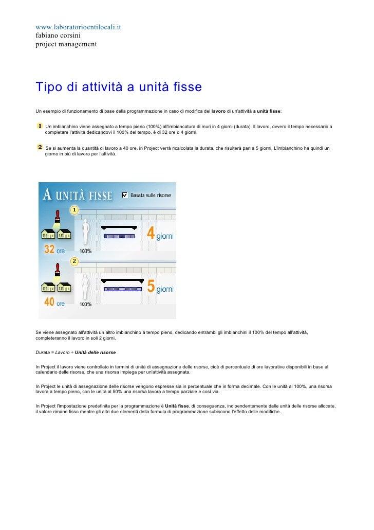 www.laboratorioentilocali.it fabiano corsini project management     Tipo di attività a unità fisse Un esempio di funzionam...