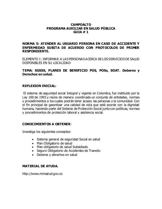 CAMPOALTO PROGRAMA AUXILIAR EN SALUD PÚBLICA GUIA # 1 NORMA 5: ATENDER AL USUARIO PERSONA EN CASO DE ACCIDENTE Y ENFERMEDA...