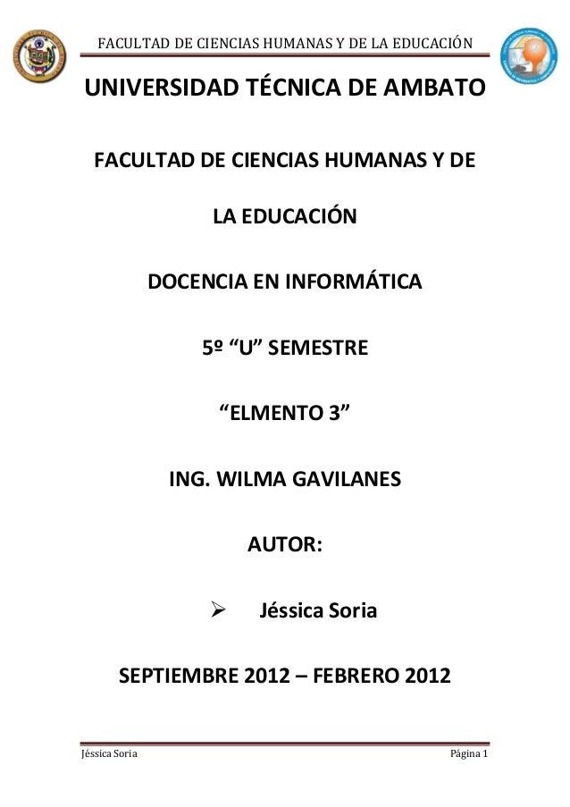 FACULTAD DE CIENCIAS HUMANAS Y DE LA EDUCACIÓNUNIVERSIDAD TÉCNICA DE AMBATO  FACULTAD DE CIENCIAS HUMANAS Y DE            ...
