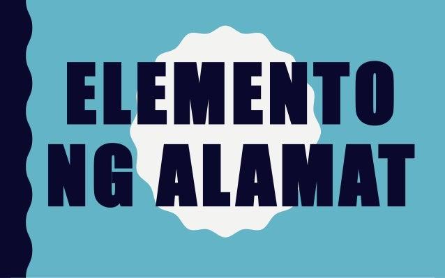 elemento ng alamat Banghay-aralin sa filipino 7 i layunin a nailalahad ang mga elemento ng  alamat b napagsusunud-sunod ang mga pangyayari sa alamat.