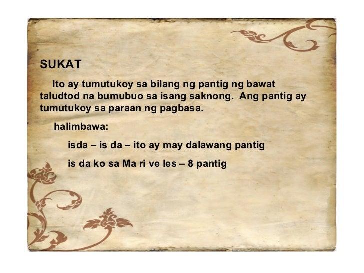 tula na may walong pantig May tatlong taludtod na binubuo ng 12 pantig na may pardon na 4-4-4 o  na  tula, at bawat saknong ay may walong taludtod na lalabindalawahin ang pantig at.