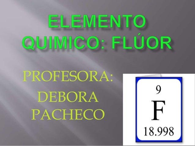 PROFESORA:  DEBORA  PACHECO