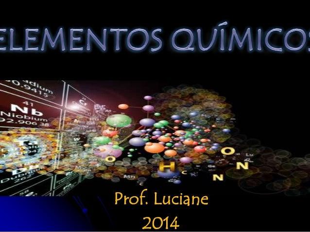 Prof. Luciane 2014