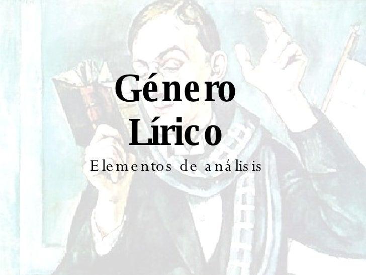 Género Lírico Elementos de análisis