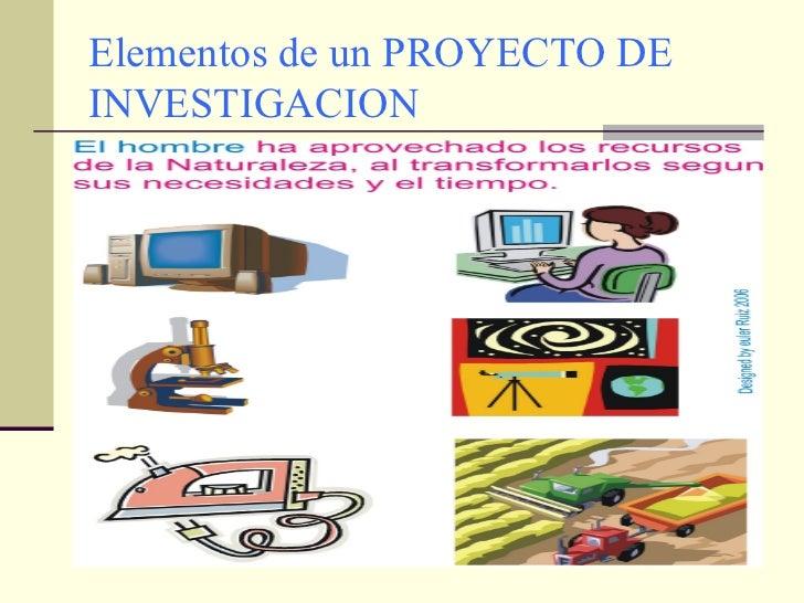 Elementos de un proyecto de investigacion for Elementos de un vivero