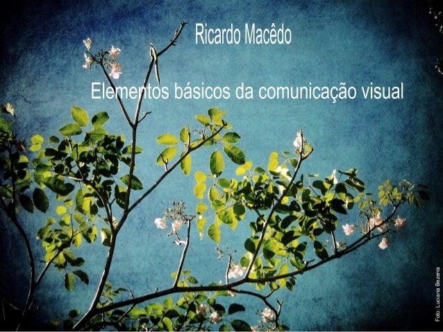 Foto: Luciana Bezerra