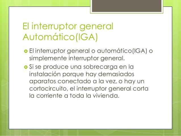 Elementos basicos de una instalacion electrica - Interruptor general automatico ...