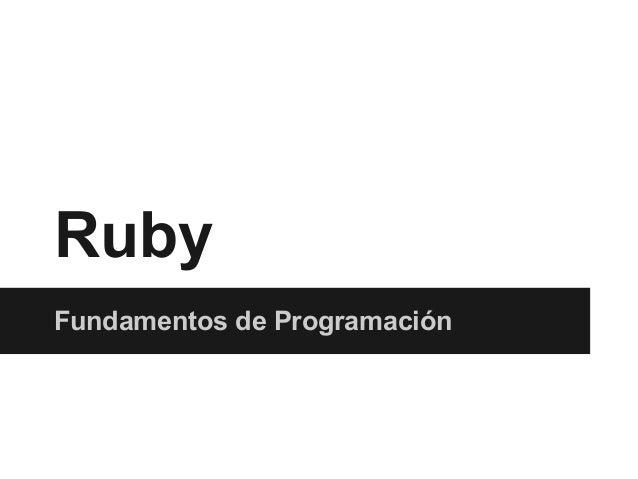 Ruby Fundamentos de Programación