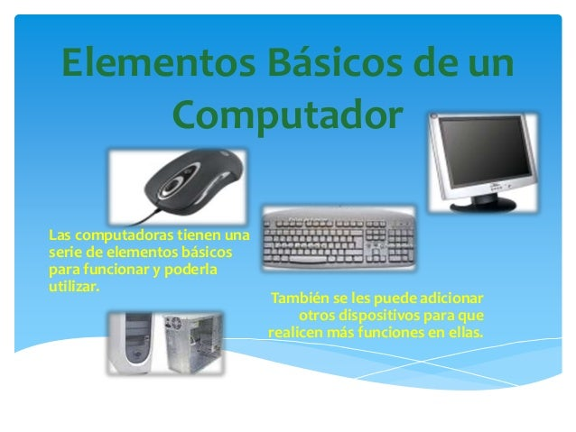 Elementos B Sicos De Un Computador