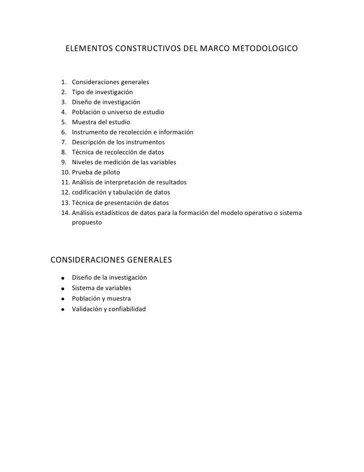 ELEMENTOS CONSTRUCTIVOS DEL MARCO METODOLOGICO<br />Consideraciones generales<br />Tipo de investigación<br />Diseño de in...