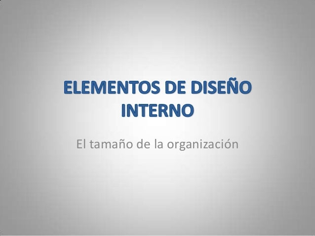 El tamaño de la organización