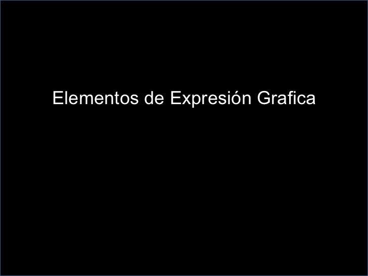 Elementos de Expresión Grafica