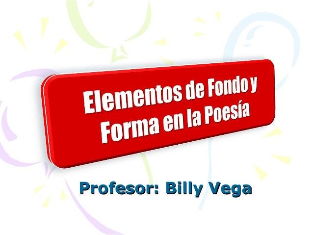 Profesor: Billy VegaProfesor: Billy Vega