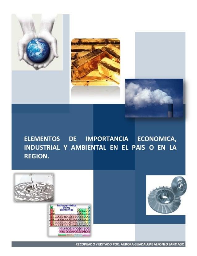 Elementos de importancia economica industrial y ambiental elementos de importancia economica industrial y ambiental en el pais o en la region urtaz Image collections