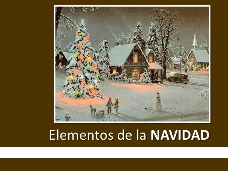 Elementos de la NAVIDAD<br />
