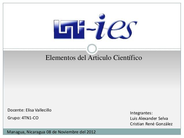 Elementos del Articulo CientíficoDocente: Elisa Vallecillo                                                 Integrantes:Gru...