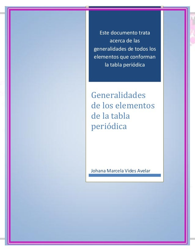 Elementos de la tabla periodicapdf 1 este documento trata acerca de las generalidades de todos los elementos que conforman la tabla peridica urtaz Choice Image