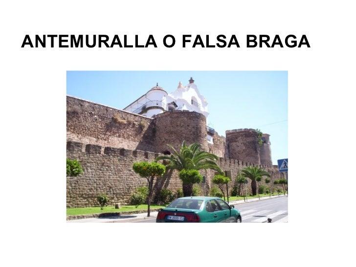 ANTEMURALLA O FALSA BRAGA