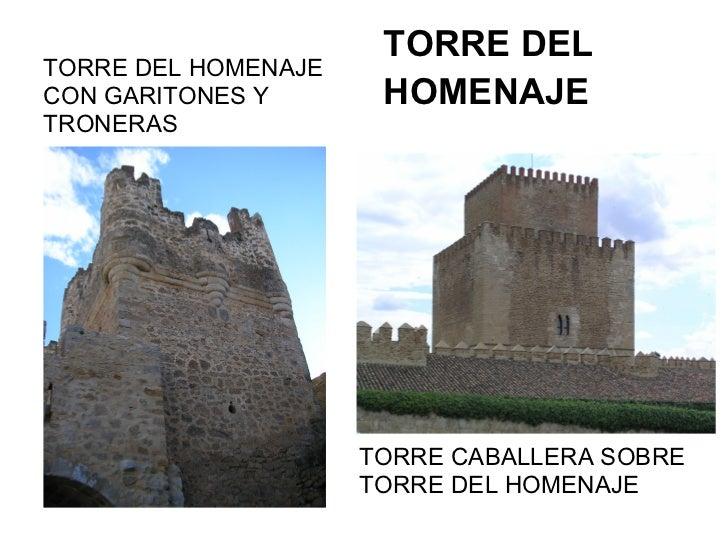 TORRE DELTORRE DEL HOMENAJECON GARITONES Y       HOMENAJETRONERAS                     TORRE CABALLERA SOBRE               ...