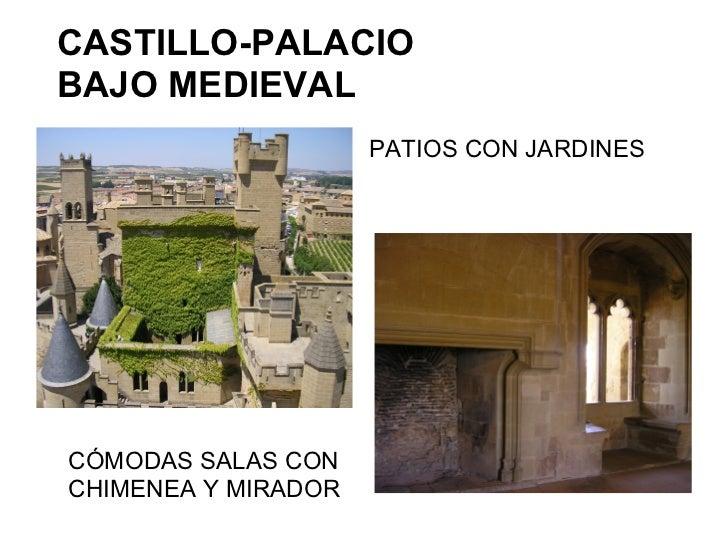 CASTILLO-PALACIOBAJO MEDIEVAL                     PATIOS CON JARDINESCÓMODAS SALAS CONCHIMENEA Y MIRADOR