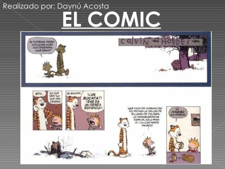 EL COMIC Realizado por: Daynú Acosta