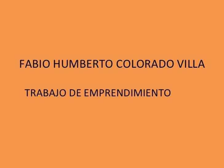 FABIO HUMBERTO COLORADO VILLA TRABAJO DE EMPRENDIMIENTO