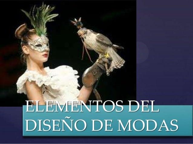 { ELEMENTOS DEL DISEÑO DE MODAS
