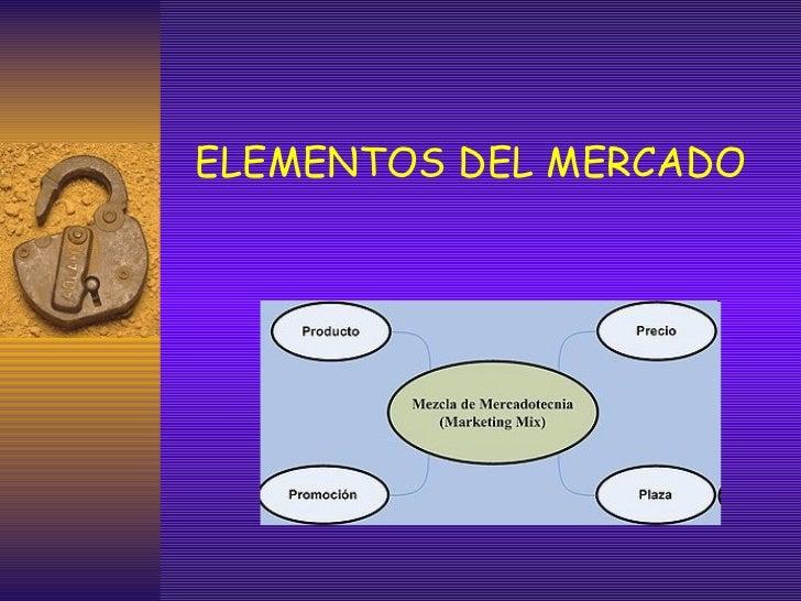 Elementos del mercado for Elementos de un vivero