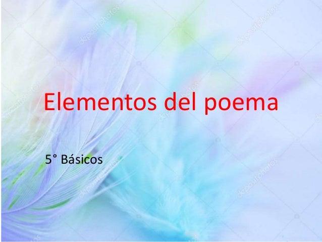 Elementos del poema 5° Básicos