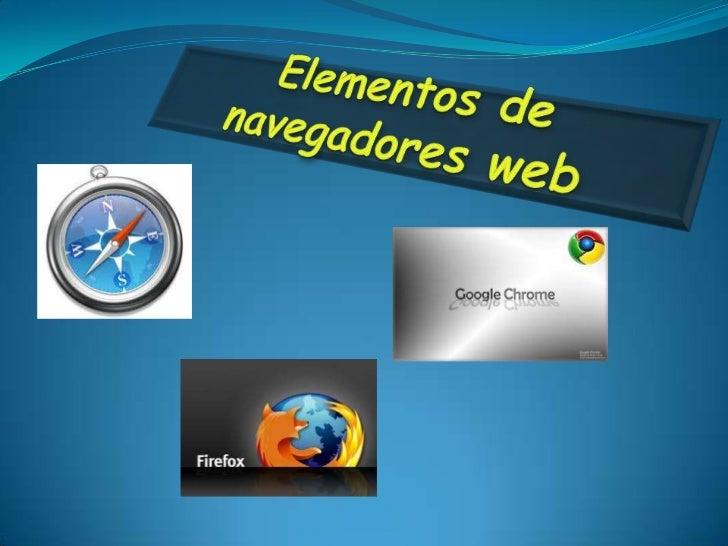 Elementos de navegadores web <br />