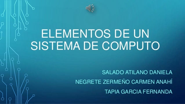 Elementos de un sistema de computo (Hardware, software ... - photo#11