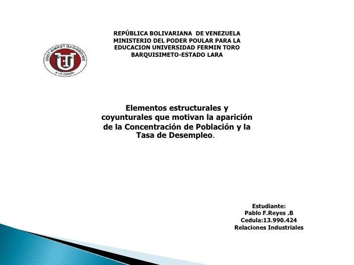 REPÚBLICA BOLIVARIANA DE VENEZUELA  MINISTERIO DEL PODER POULAR PARA LA  EDUCACION UNIVERSIDAD FERMIN TORO       BARQUISIM...