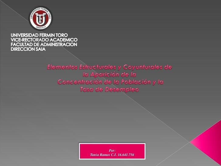 UNIVERSIDAD FERMIN TORO VICE-RECTORADO ACADEMICO FACULTAD DE ADMINISTRACIONDIRECCION SAIA <br />Elementos Estru...