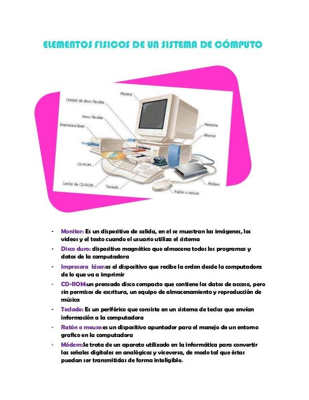 Elementos fisicos de un sistema de cómputo - photo#1