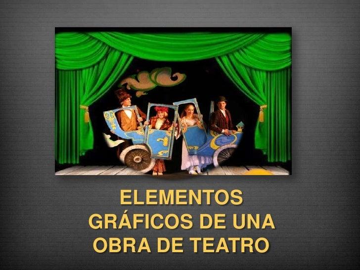 Elementos gr ficos de una obra de teatro for Elementos de un vivero