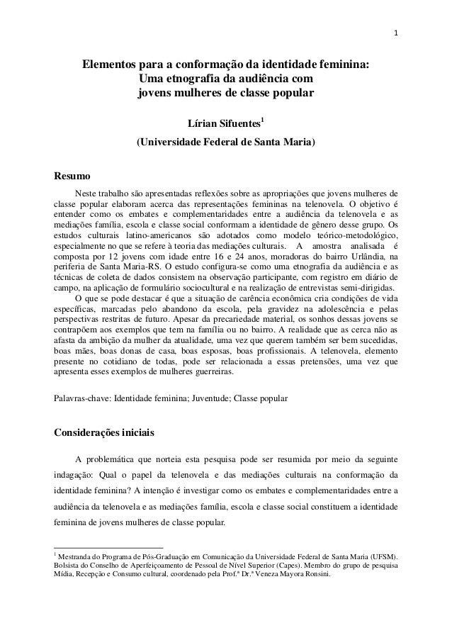 1  Elementos para a conformação da identidade feminina: Uma etnografia da audiência com jovens mulheres de classe popular ...