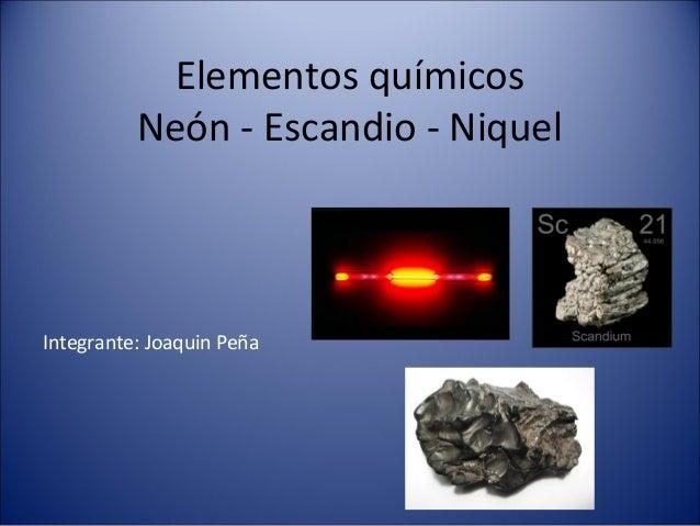 elementos qumicos nen escandio niquel integrante joaquin pea