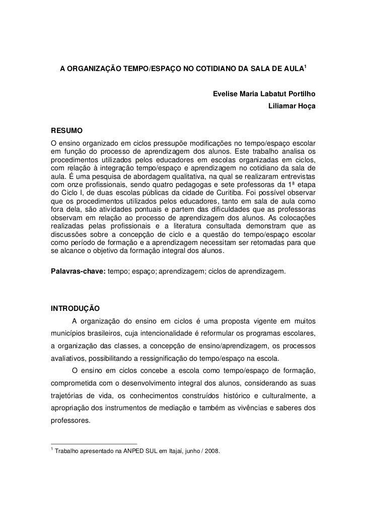 A ORGANIZAÇÃO TEMPO/ESPAÇO NO COTIDIANO DA SALA DE AULA1                                                              Evel...