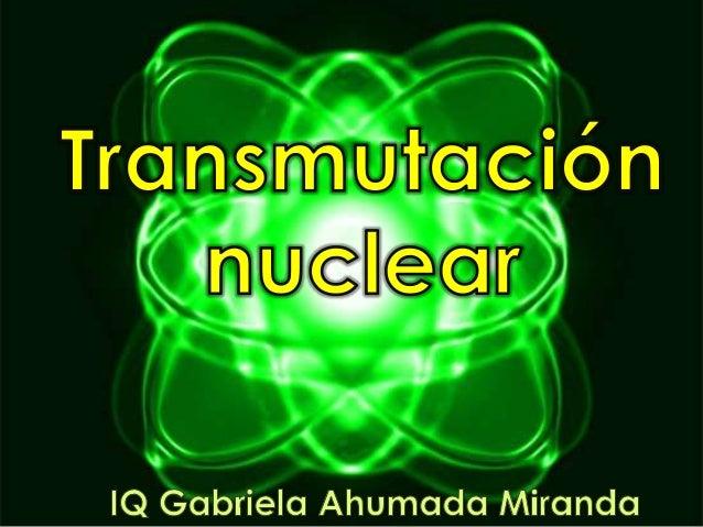 A partir del experimento realizado por Rutherford  en 1919 se comenzaron investigaciones para  producir radiactividad por ...