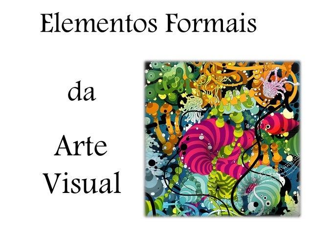 Elementos Formais da Arte Visual